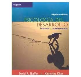 PSICOLOGIA DEL DESARROLLO: INFANCIA Y ADOLESCENCIA