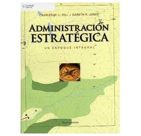 ADMINISTRACION ESTRATEGICA   Un enfoque integrado