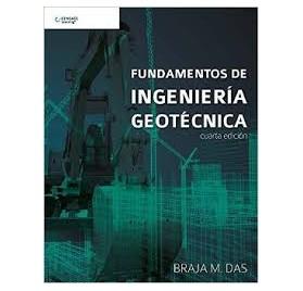 FUNDAMENTOS DE INGENIERIA GEOTECNICA  4 ed