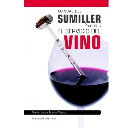 MANUAL DEL SUMILLER Parte 1  El sevicio del vino